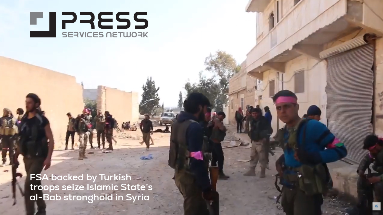 FSA backed by Turkish troops seize Islamic State's al-Bab stronghold in Syria